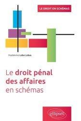 Dernières parutions sur Droit pénal des affaires, Le droit pénal des affaires en schémas