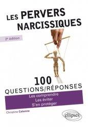 Dernières parutions dans 100 questions/réponses, Les pervers narcissiques