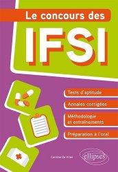 Dernières parutions sur Concours d'entrée en IFSI, Le concours des IFSI