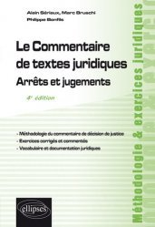 Dernières parutions sur Méthodes de travail, Le commentaire de textes juridiques. Arrêts et jugements, 4e édition