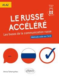 Dernières parutions sur Auto apprentissage, Le russe acceléré A1-A2
