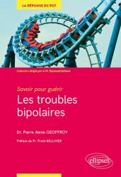 Dernières parutions dans La réponse du psy, Les troubles bipolaires