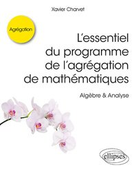 Souvent acheté avec Maths pour les licences de Maths, Informatique, Physique, Chimie, le L'essentiel du programme de l'agrégation de mathématiques