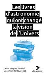 Dernières parutions dans Ellipses poche, Les livres d'astronomie qui ont changé la vision de l'Univers