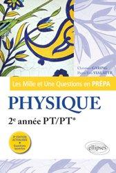 Dernières parutions dans Les Mille et Une questions en prépa, Physique 2e année PT/PT*