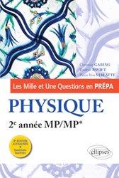 Dernières parutions dans Les Mille et Une questions en prépa, Physique 2e année MP/MP*