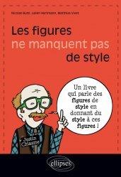 Dernières parutions sur Français, Les figures ne manquent pas de style