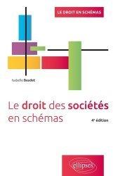 Dernières parutions sur Droit des sociétés, Le droit des sociétés en schémas. 4e édition