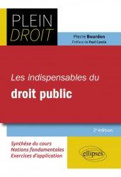 Dernières parutions sur Autres ouvrages de droit public, Les indispensables du droit public - 2e édition