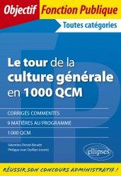 Dernières parutions sur Concours administratifs, Le tour de la culture générale en 1000 QCM