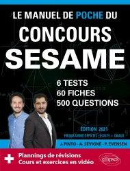 Dernières parutions dans Les manuels de référence, Le Manuel de POCHE du concours SESAME (écrits + oraux) Edition 2021 - 60 fiches, 60 vidéos de cours, 6 tests, 500 questions + corrigés en vidéo