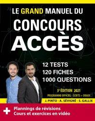 Dernières parutions dans Les manuels de référence, Le Grand Manuel du concours ACCES (écrits + oraux) Edition 2021 - 120 fiches, 120 vidéos de cours, 12 tests, 1000 questions + corrigés en vidéo