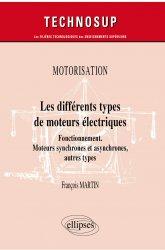 Dernières parutions dans Technosup, Les différents types de moteurs électriques
