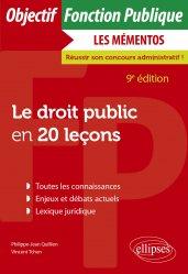 Dernières parutions sur Concours administratifs, Le droit public en 20 leçons