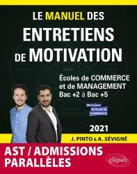 Dernières parutions dans Les manuels de référence, Le manuel des entretiens de motivation « Admissions Parallèles »