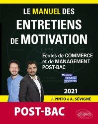 Dernières parutions dans Les manuels de référence, Le manuel des entretiens de motivation « POST-BAC »