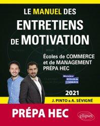 Dernières parutions sur Concours administratifs, Le manuel des entretiens de motivation « Prépa HEC »