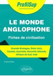 Dernières parutions dans ProfilSup, Le monde anglophone - Fiches de civilisation