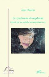 Dernières parutions dans Sciences & société, Le syndrome d'Angelman