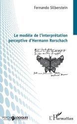 Dernières parutions dans Psycho-logiques, Le modèle de l'interprétation perceptive d'Hermann Rorschach https://fr.calameo.com/read/005370624e5ffd8627086