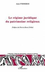 Dernières parutions dans Droit du patrimoine culturel et naturel, Le régime juridique du patrimoine religieux