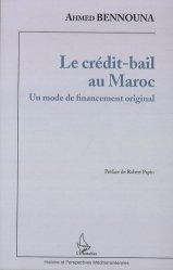 Dernières parutions sur Fiscalité d'entreprise, Le crédit-bail au Maroc. Un mode de financement original