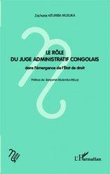 Dernières parutions dans Notes de cours, Le rôle du juge administratif congolais dans l'émergence de l'Etat de droit