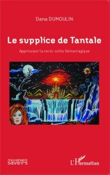 Dernières parutions dans Mouvement des Savoirs, Le supplice de Tantale. Apprivoiser la recto-colite hémorragique