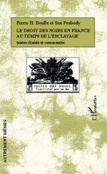 Dernières parutions dans Autrement mêmes, Le droit des noirs en France au temps de l'esclavage. Textes choisis et commentés