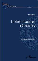 Dernières parutions sur Douanes, Le droit douanier sénégalais