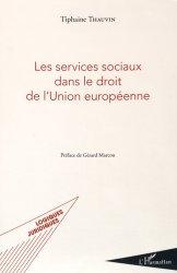 Dernières parutions sur Droit social européen, Les services sociaux dans le droit de l'Union européenne