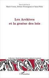 Dernières parutions dans Droit du patrimoine culturel et naturel, Les Archives et la genèse des lois