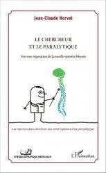 Dernières parutions dans Éthique et pratique médicales, Le chercheur et le paralytique