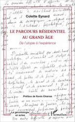 Dernières parutions dans La gérontologie en actes, Le parcours résidentiel au grand âge