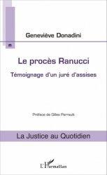 Dernières parutions dans La justice au quotidien, Le procès Ranucci. Témoignage d'un juré d'assises
