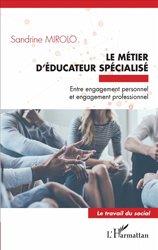 Dernières parutions dans Travail du social, Le métier d'éducateur spécialisé