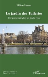 Dernières parutions sur Architecture du paysage, Le jardin des Tuileries