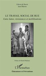 Dernières parutions dans Educateurs et préventions, Le travail social de rue