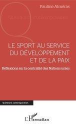 Dernières parutions dans Questions contemporaines, Le sport au service du développement et de la paix. Réflexions sur la centralité des Nations Unies