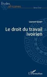 Dernières parutions dans Etudes africaines, Le droit du travail ivoirien