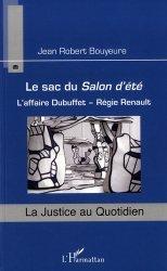 Dernières parutions dans La justice au quotidien, Le sac du Salon d'été. L'affaire Dubuffet - Régie Renault