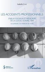 Dernières parutions sur Médecine du travail, Les accidents professionnels