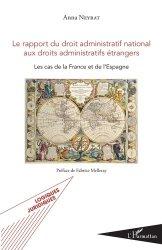 Dernières parutions dans Logiques juridiques, Le rapport du droit administratif national aux droits administratifs étrangers