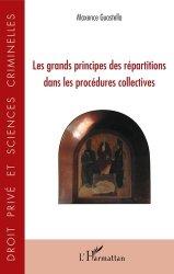 Dernières parutions dans Droit privé et sciences crimin, Les grands principes des répartitions dans les procédures collectives