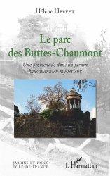 Dernières parutions sur Histoire des jardins - Jardins de référence, Le parc des Buttes-Chaumont