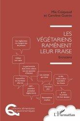 Dernières parutions dans Questions alimentaires et gastronomiques, Les végétariens ramènent leur fraise