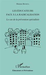 Dernières parutions dans Educateurs et Préventions, Les éducateurs face à la radicalisation