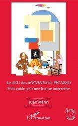 Dernières parutions dans Champs visuels, Le JEU des MENINES de PICASSO. Petit guide pour une lecture interactive https://fr.calameo.com/read/005370624e5ffd8627086