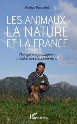 Dernières parutions sur Ethologie, Les animaux, la nature et la France