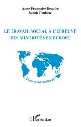 Dernières parutions sur Travail social, Le travail social à l'épreuve des minorités en Europe
